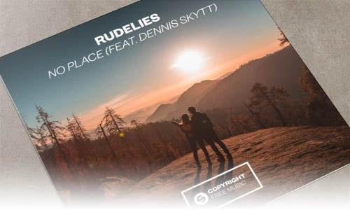 RudeLies No Place (feat. Dennis Skytt) Spinnin' Copyright Free Music