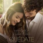 Marzo 2019 Música Nueva - Kany Garcia Tommy Torres Quedate