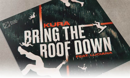 KURA - Bring The Roof Down (feat. Luciana) - Musical Freedom