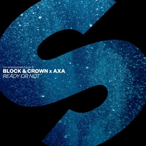 Ready or not Block and Crown & AXA SPRS
