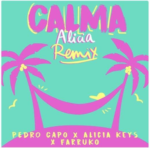 Alicia Keys se une a Pedro Capo & farruko en Calma (Alicia Remix)