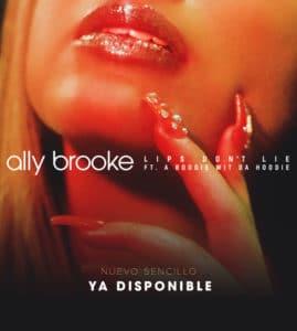 Ally Brooke Lips Dont Lie
