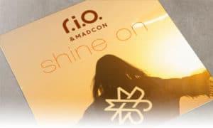 R.I.O. & Madcon Shine On Spinnin' Records