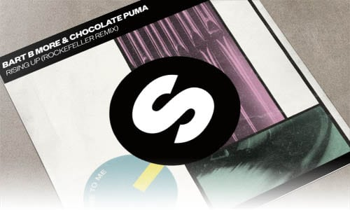 Bart B More & Chocolate Puma Rising Up (Rockefeller Remix) Spinnin' Remixes