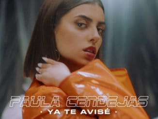Paula Cendejas Ya Te Avisé Junio 2019 Música Nueva Warner Music