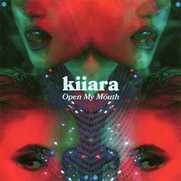 kiiara Open My Mouth