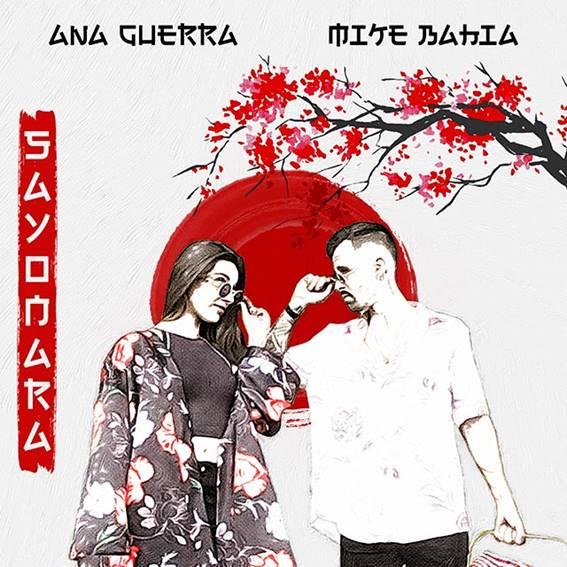 Ana guerra x mike bahía sayonara música nueva agosto 2019