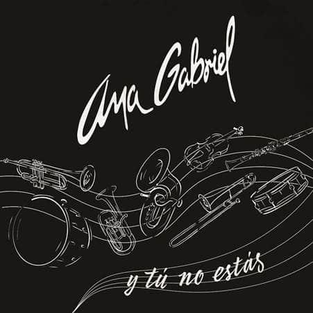 Ana Gabriel Y tu no estas