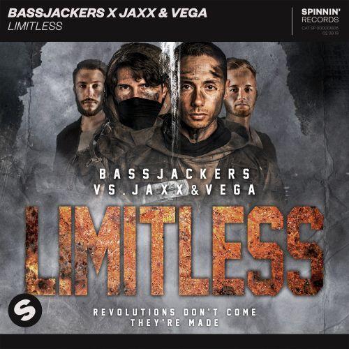 Limitless BASSJACKERS X JAXX & VEGA Spinnin' Records