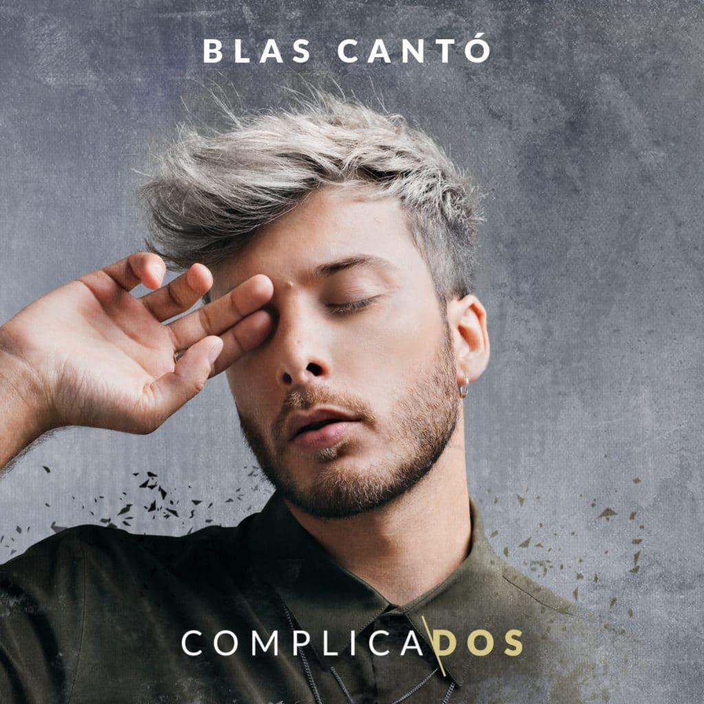BLAS CANTÓ COMPLICADOS