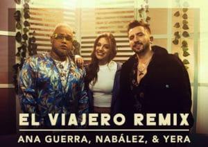 Ana Guerra Nabález Yera El Viajero Remix