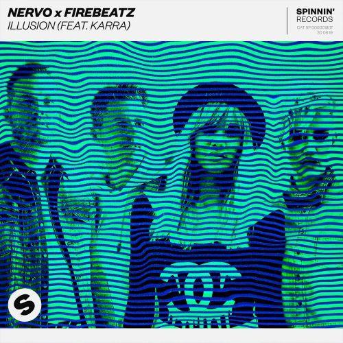 Illusion (feat. Karra)) NERVO X FIREBEATZ Spinnin' Records edm agosto 2019
