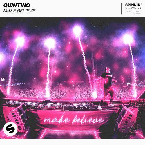Make Believe QUINTINO Spinnin' Records