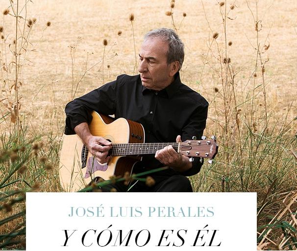 JOSE LUIS PERALES Y CÓMO ES ÉL