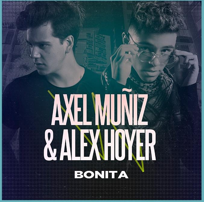 Axel Muñiz Alex Hoyer Bonita