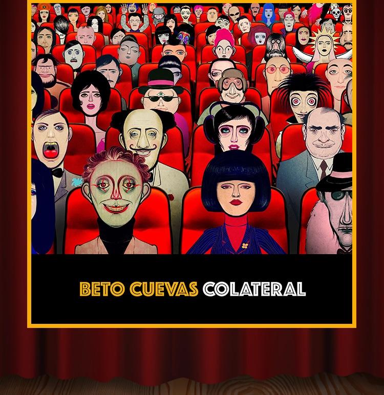 Beto Cuevas COLATERAL