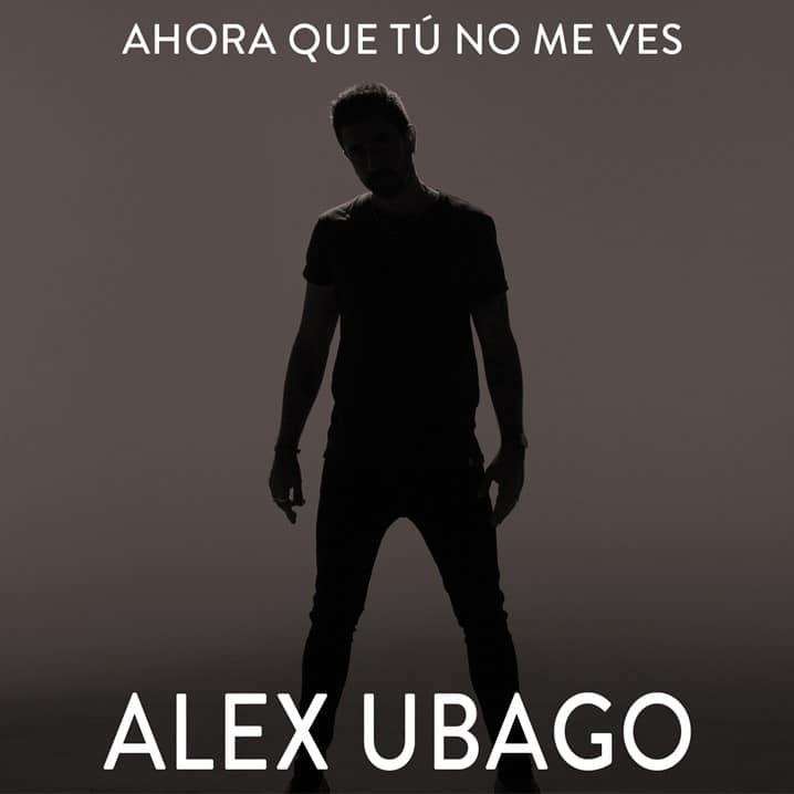 Alex ubago ahora que tu no me ves diciembre 2019