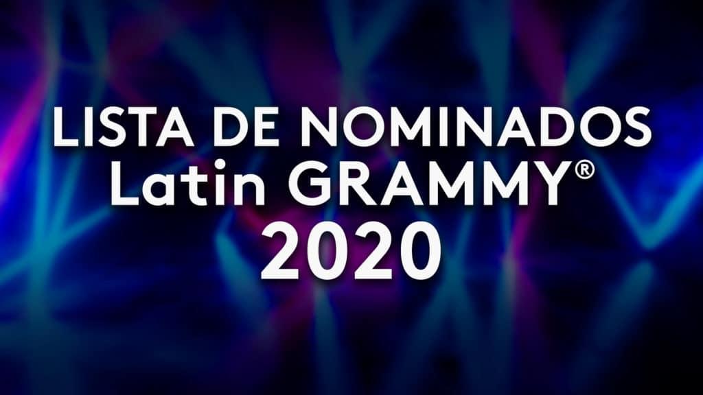 Lista nominados Latin Grammy 2020